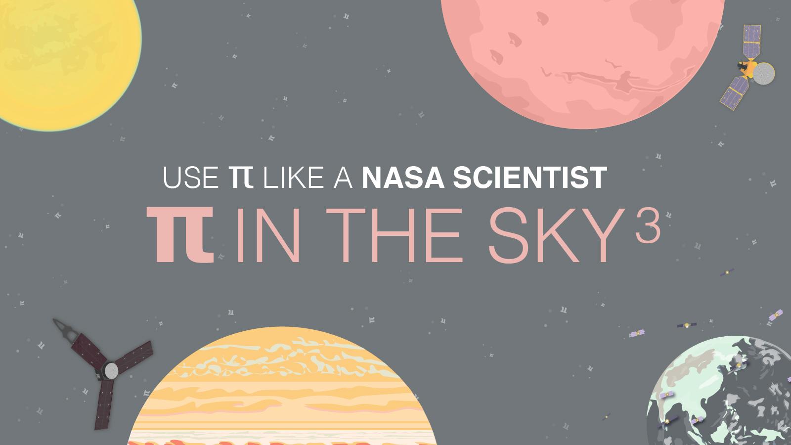 Pi in the Sky 3 Activity | NASA/JPL Edu