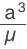 a^3/µ