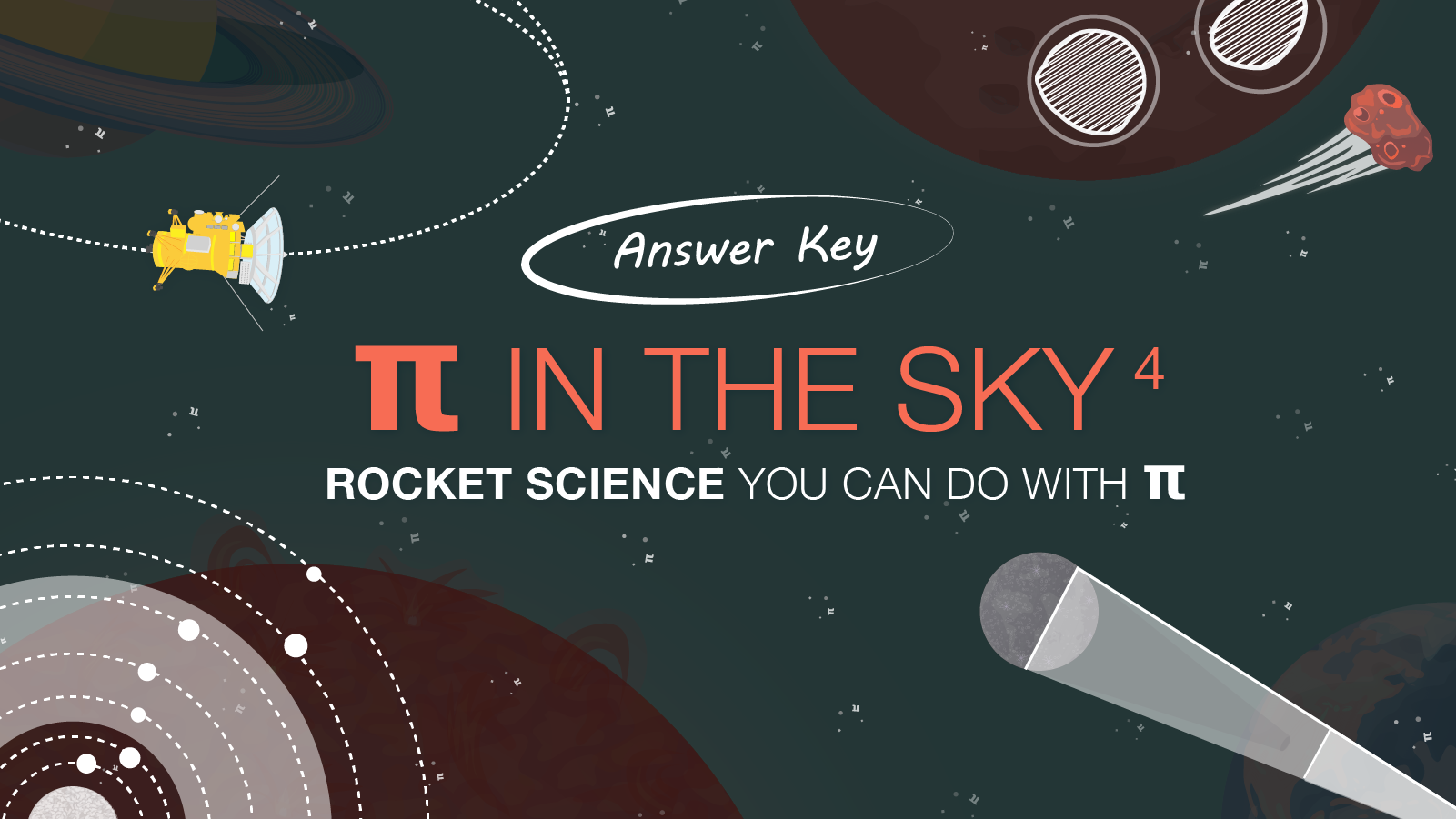 Pi in the Sky 4 Answers – NASA Pi Day Challenge