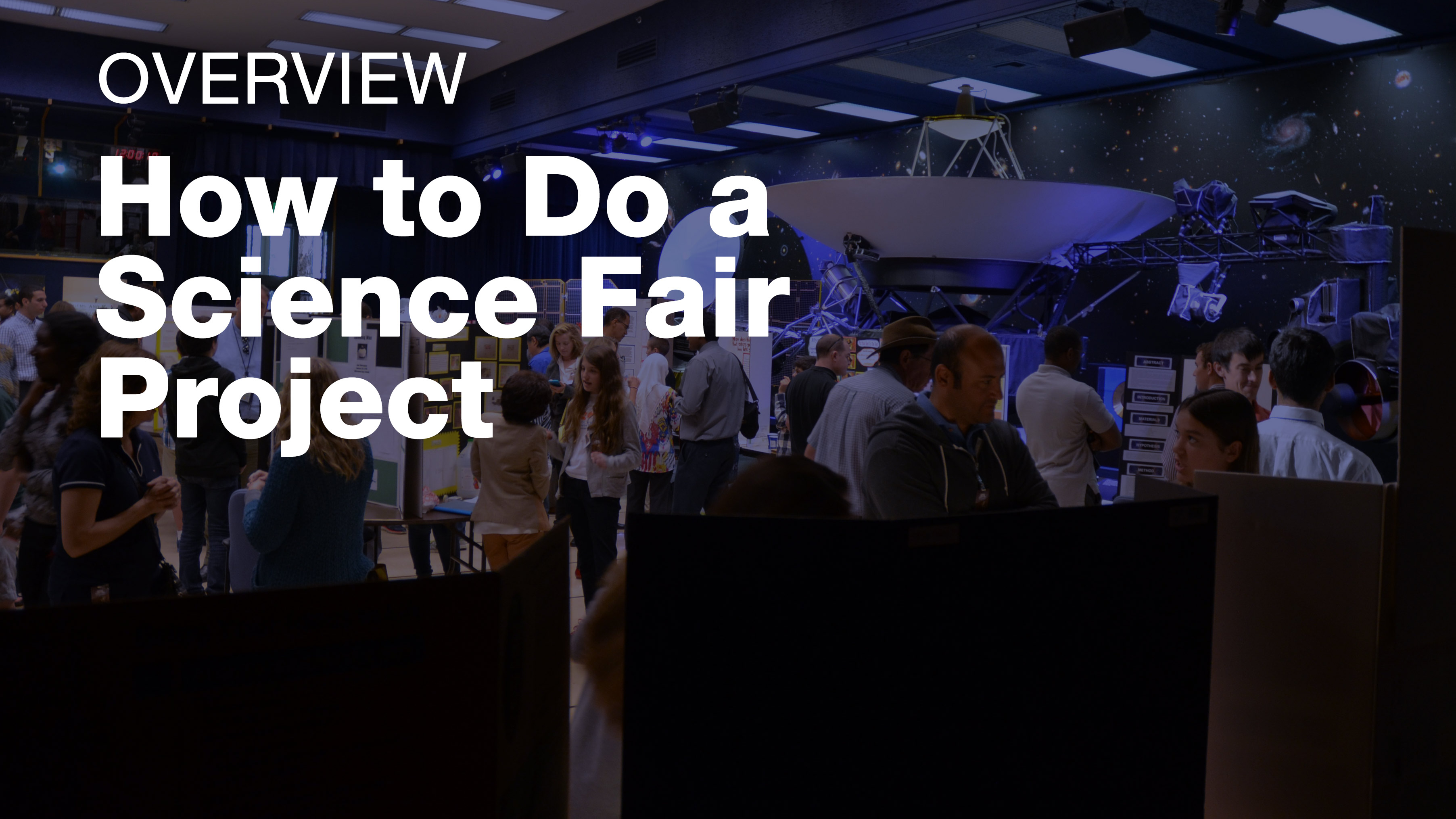 How to Do a Science Fair Project video tutorial - Overview