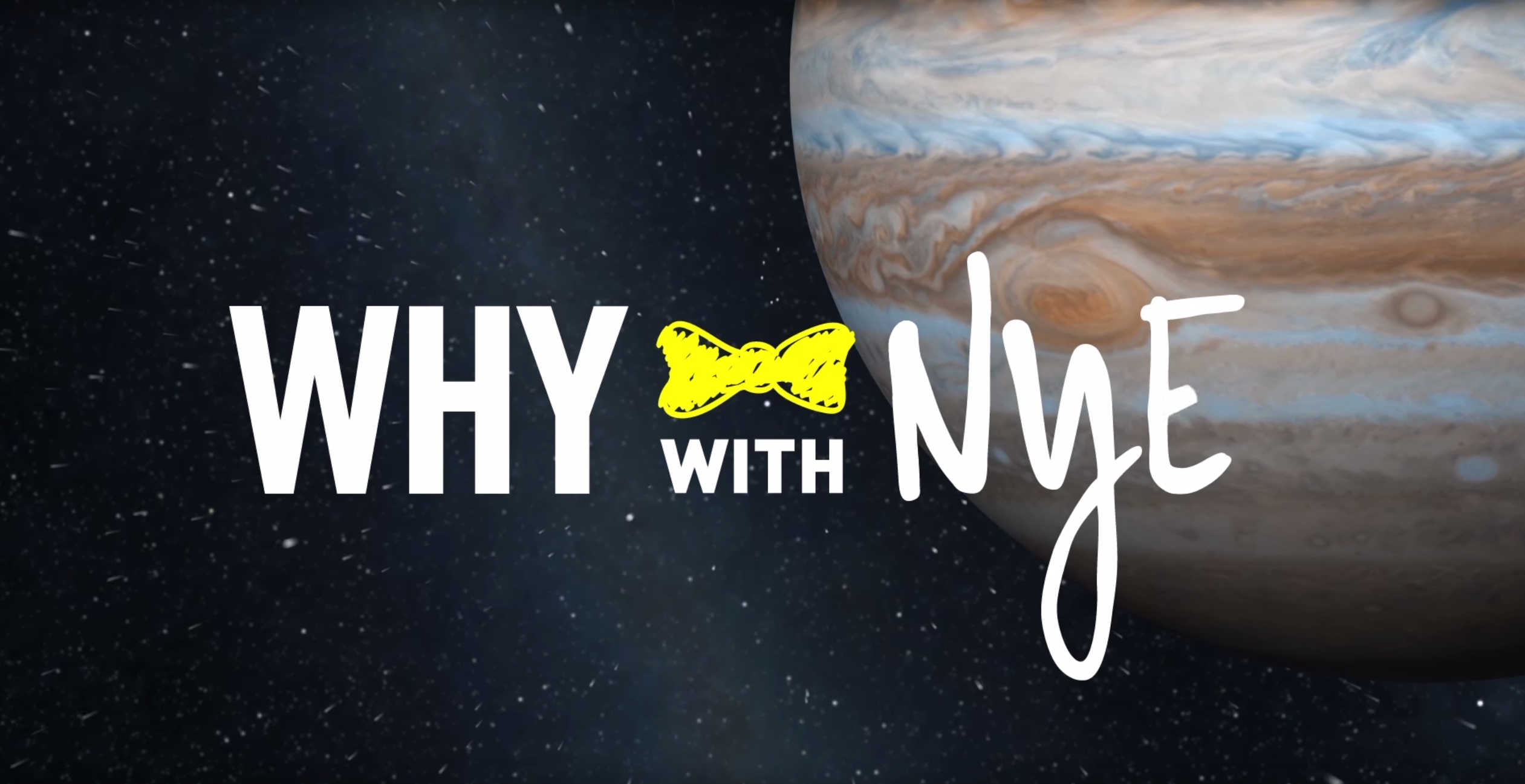 Why with Nye Video Series