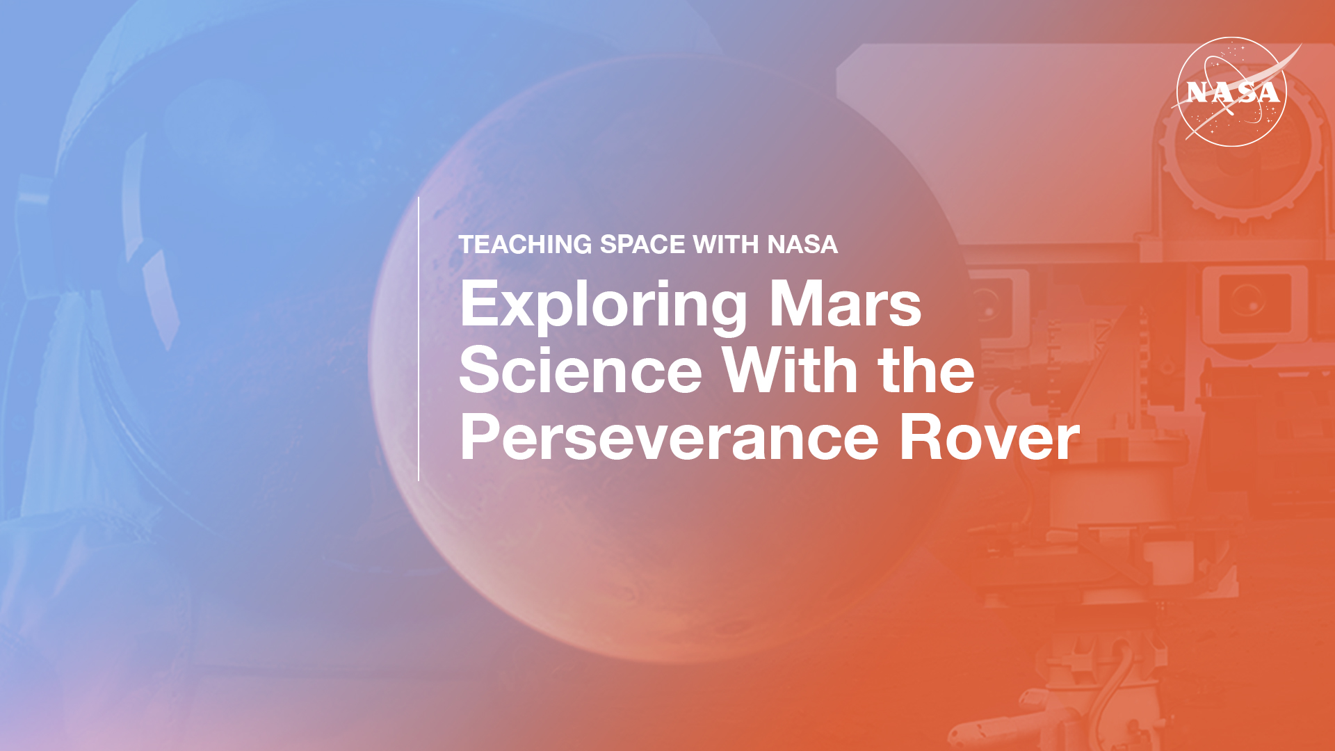 Graphic showing a collage of an astronaut, Mars and a Mars rover