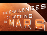 The Challenges of Getting to Mars Series