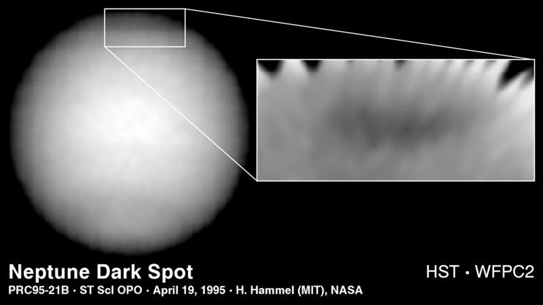 In 1995, NASA's Hubble Space Telescope discovered a new great dark spot, located in the northern hemisphere of the planet Neptune. Because the planet's northern hemisphere was tilted away from Earth, the new feature appeared near the limb of the planet.